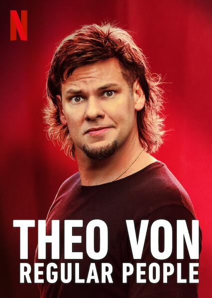 Theo Von: Regular People on Netflix USA