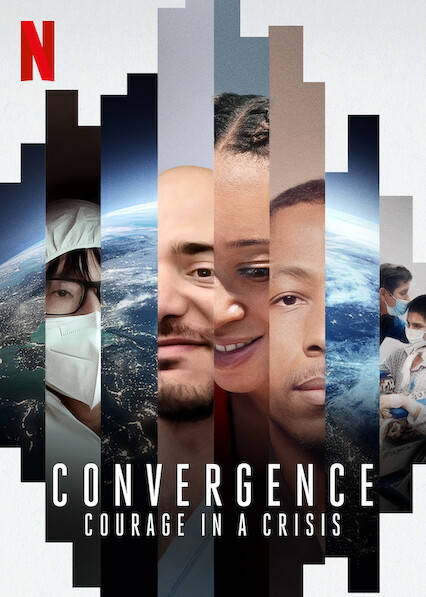 Convergence: Courage in a Crisis on Netflix USA